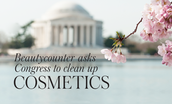 Beautycounter Asks Congress to Clean Up Cosmetics