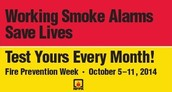 Fire Prevention Week - October 5 - 11th