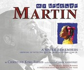 My Brother Martin: A Sister Remembers Growing Up With the Rev. Dr. Martin Luther King