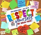 Red Ribbon Week:  Respect Yourself!  Don't Use Drugs!