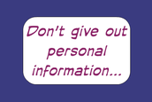 5. Don't give out personal information