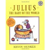 Julius, the Baby of the World ~ Kevin Henkes