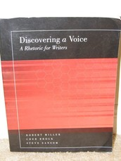 Discovering a Voice: A Rhetoric for Writers (2nd Edition) By Robert Miller