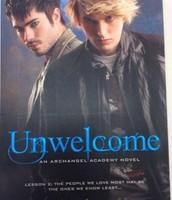 Unwelcome: An Archangel Academy Book 2