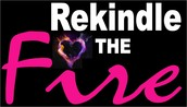 Rekindle the Fire -Women's Conference