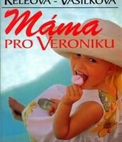 Máma pro Veroniku