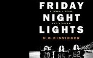 Friday Night Lights: A Town, a Team, and a Dream by by H.G. Bissinger