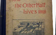 "The Book "" how the other half lives."