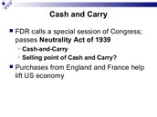 Cash and Carry Policy