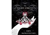 The Night Circus: A Novel by Erin Morgenstern.