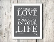 Doing What You Love  =  No Work