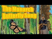 The Monarch Burtterfly Song
