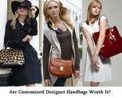 Information on the importance of having customized designer handbags.