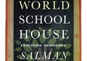 The One World School House (Education Reimagined)