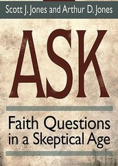 """Ask: Finding answers to hard questions in a skeptical age."""