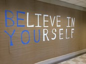 Believe In Yourself: A message at Strong School
