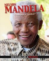 "Nelson Mandela:  ""Champion of Freedom"""