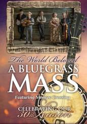 Nova Singers, The World Beloved: A Bluegrass Mass