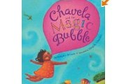 Chavela and the Magic Bubble by Monica Brown, illustrate by Magaly Morales