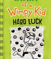 Diary of a Wimpy Kid #8- Hard Luck- Jeff Kinney