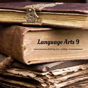 Language Arts 9 and 10