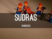 Sudras: The commoners