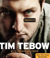 Through my eyes by Tim Tebow, with Nathan Whitaker