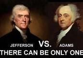 Thomas Jefferson .v.s. John Adams