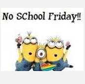 Friday 29th>>>Students do NOT HAVE SCHOOL