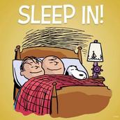 Sleep In!