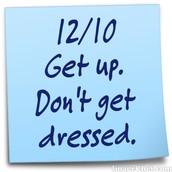 Pajama Day, Wednesday, December 10