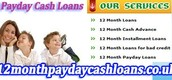 Cash Loans Over 12 Months - 12monthpaydaycashloans.co.uk