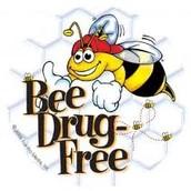 Bee drug free.
