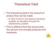 What is the theoretical yield?