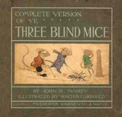 The Three Blind Mice by John W. Ivimey