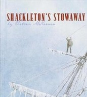 Shackleton's Stowaway by Victoria McKernan