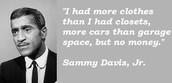 Quote of Sammy Davis Jr
