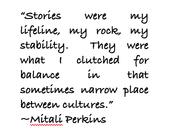 """""""Stories were my lifeline..."""