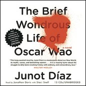 The brief wondrous life of Oscar Wao / [sound recording] by Junot Díaz