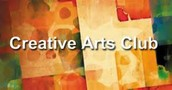 Creative Arts Club: Room 152, starting at 10:30am
