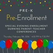 Pre-K Pre-Enrollment:  February 9th -11th.