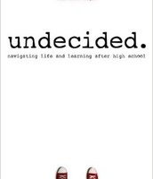 Undecided : navigating life and learning after high school by Genevieve Morgan