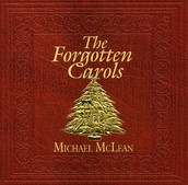 The Forgotten Carols, by Michael McLean