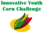 Fifth Annual Innovative Youth Corn Challenge