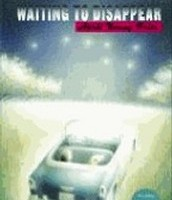 Waiting to Disappear