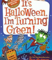 It's Halloween, I'm Turning Green by Dan Gutman