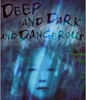 Deep Dark and Dangerous by Mary Downing Hahn