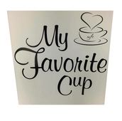 My Favorite Cup