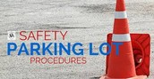 Important . . . Parking Lot Safety