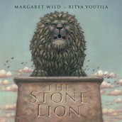 The Stone Lion by Margaret Wild and Ritva Voutila